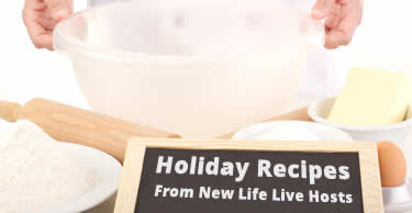 Holiday Recipes from New Life Live Hosts