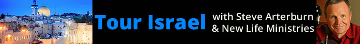 Tour Israel with Steve Arterburn and New Life Ministries